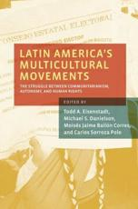 Latin America's Multicultural Movements