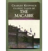 Charles Keeping's Classic Tales of the Macabre