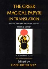 The Greek Magical Papyri in Translation