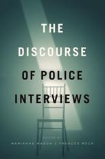 The Discourse of Police Interviews