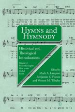Hymns and Hymnody Volume 3 From the English West to the Global South