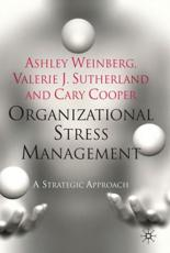 Organizational Stress Management