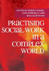 ISBN: 9780230218642 - Practising Social Work in a Complex World
