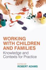ISBN: 9780230553071 - Working with Children and Families
