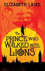 Prince Who Walks with Lions
