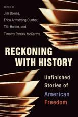 Reckoning With History