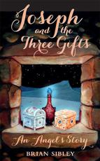 Joseph and the Three Gifts