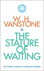 The Stature of Waiting