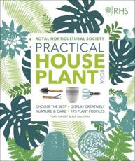 Royal Horticultural Society Practical House Plant Book