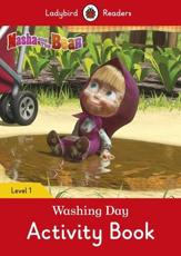 Masha and the Bear: Washing Day Activity Book - Ladybird Readers Level 1