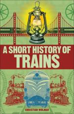 A Short History of the Train