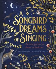 A Songbird Dreams of Singing