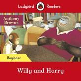 Willy and Harry