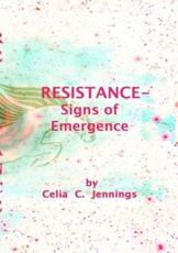 Resistance - Signs of Emergence