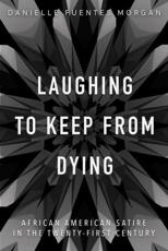 Laughing to Keep from Dying