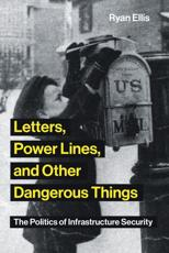 Letters, Power Lines, and Other Dangerous Things
