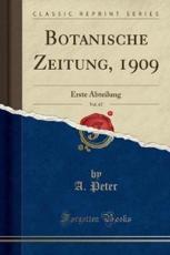 Botanische Zeitung, 1909, Vol. 67 - Peter, A.