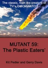 Mutant 59, the Plastic Eater