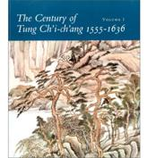 The Century of Tung Chi-Chang 1555-1636