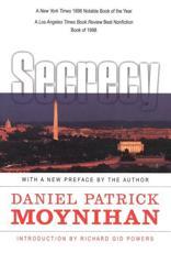 Secrecy - Daniel Patrick Moynihan