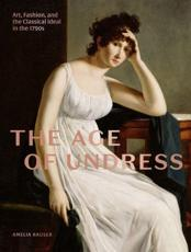 The Age of Undress
