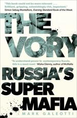 The Vory: Russia's Super Mafia
