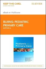 Pediatric Primary Care - Elsevier eBook on Vitalsource (Retail Access Card)
