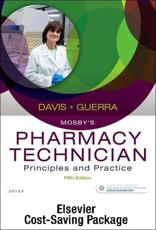 Mosby's Pharmacy Technician - Text and Workbook/Lab Manual Package