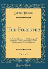 The Forester, Vol. 2 of 2