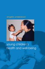 Young Children's Health and Well-Being