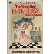 The Wrestling Princess and Other Stories