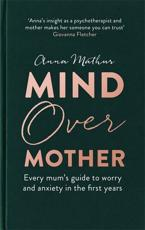 Mind Over Mother