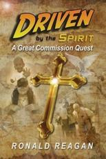 Driven By The Spirit: A Great Commission Quest