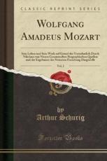 Wolfgang Amadeus Mozart, Vol. 2 - Schurig, Arthur