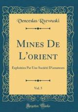 Mines De l'Orient, Vol. 5 - Rzewuski, Venceslas