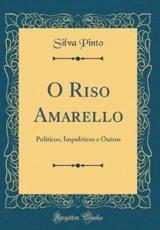 O Riso Amarello - Pinto, Silva