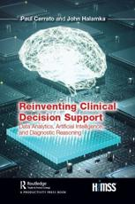 Reinventing Clinical Decision Support