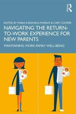 Navigating the Return-to-Work Experience for New Parents