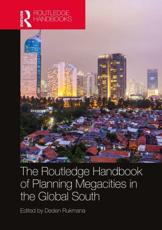 The Routledge Handbook of Planning Megacities in the Global South