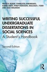 Writing Successful Undergraduate Dissertations in Social Sciences