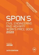 Spon's Civil Engineering and Highway Works Price Book 2020