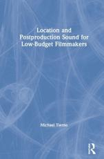 Location and Postproduction Sound for Low Budget Filmmakers