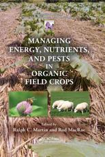 Managing Energy, Nutrients, and Pests in Organic Field Crops