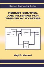 Robust Control and Filtering for Time-Delay Systems