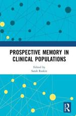 Prospective Memory in Clinical Populations