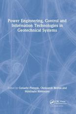 Power Engineering, Control and Information Technologies in Geotechnical Systems