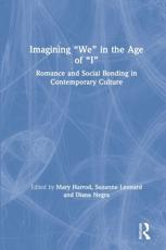 "Imagining ""We"" in the Age of ""I"""