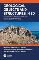 Geological Objects and Structures in 3D