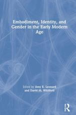 Embodiment, Identity, and Gender in the Early Modern Age