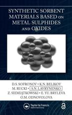 Synthetic Sorbent Materials Based on Metal Sulphides and Oxides